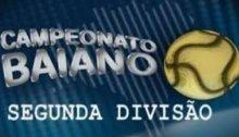 Confira os resultados e a classificação do Campeonato Baiano da Segunda  Divisão 620b9ad186e7d